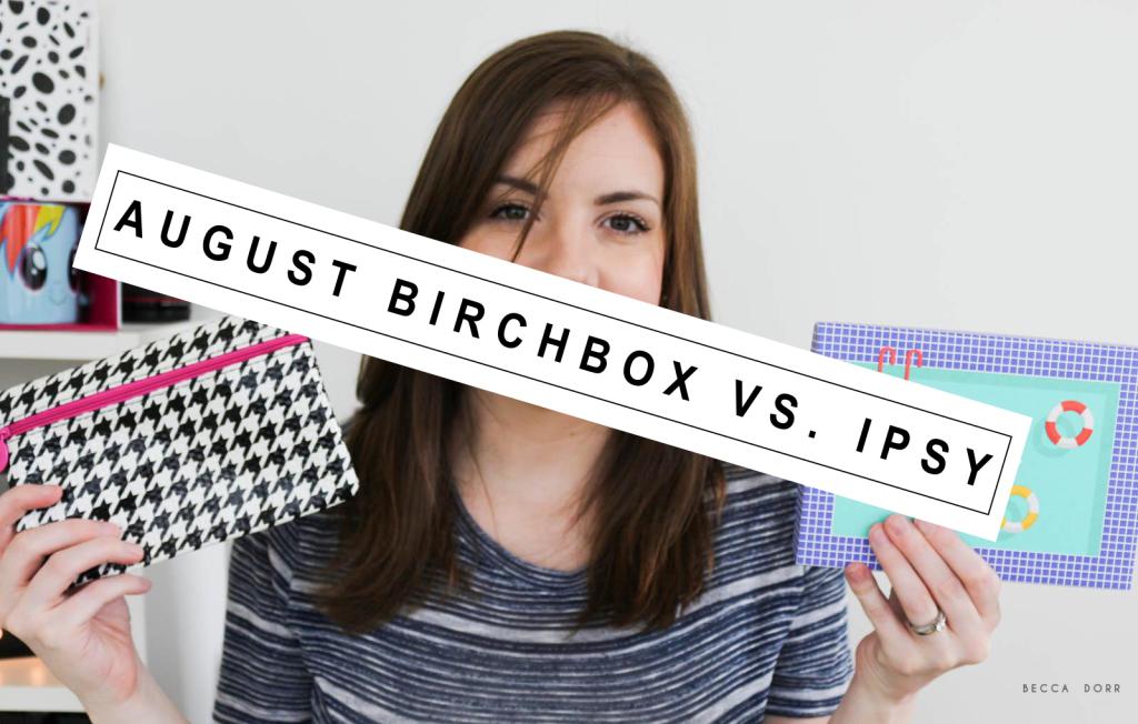 2015 AUGUST BIRCHBOX IPSY